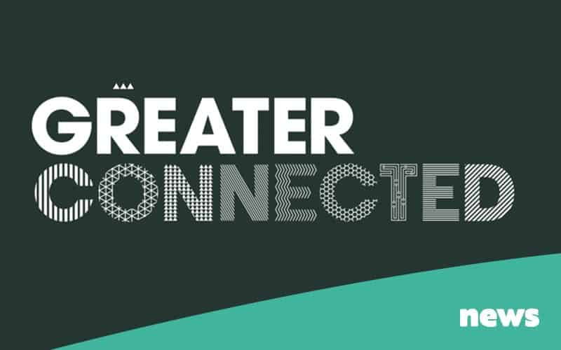 Greater Connected Made By Factory